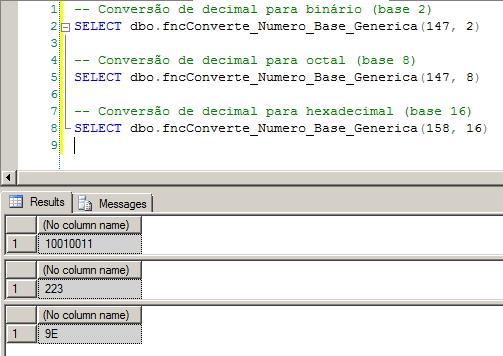 SQL Server - Decimal para Binário Hexadecimal Octal