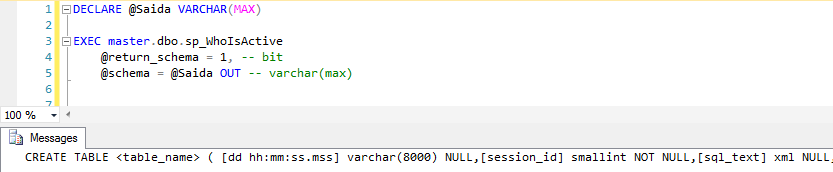 SQL Server - sp_WhoIsActive return_schema schema